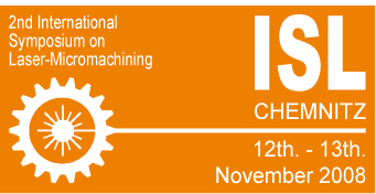 ISL 2008 - 2nd International Symposium on Laser-Micromachini